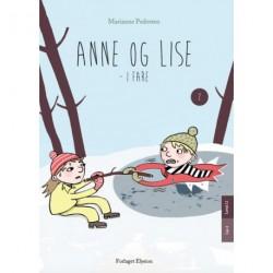 Anne og Lise - i fare