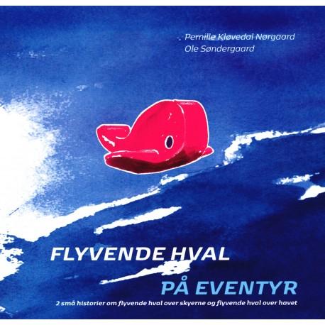 Flyvende hval på eventyr - Bog 2