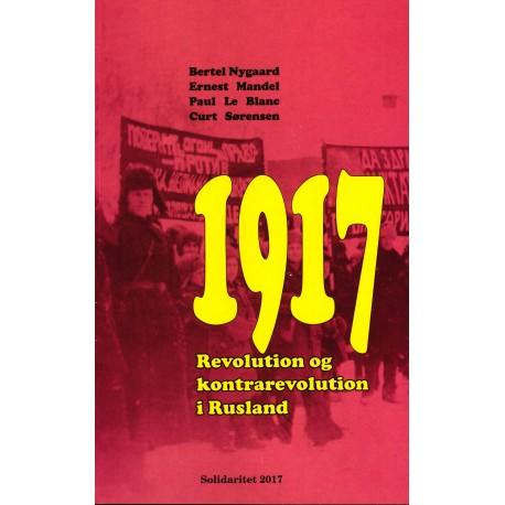 1917: Revolution og kontrarevolution i Rusland