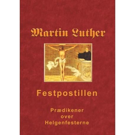 Martin Luther - Festpostillen: Udlægning af evangelieteksten på de vigtigste helgendage