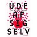 UDE AF SIG SELV