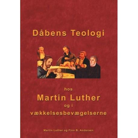 Dåbens Teologi: Hos Martin Luther og i vækkelsesbevægelserne