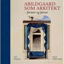 Abildgaard som arkitekt: Form og farver