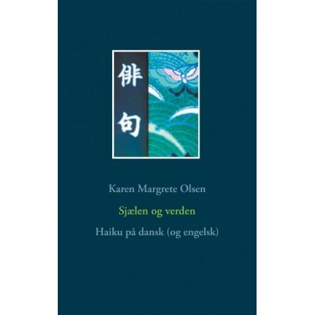 Sjælen og verden: Haiku på dansk (og engelsk)