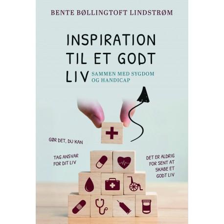 Inspiration til et godt liv: sammen med sygdom og handicap