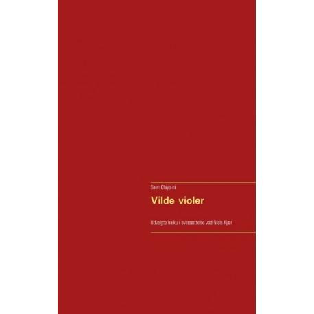 Vilde violer: Udvalgte haiku i oversættelse ved Niels Kjær