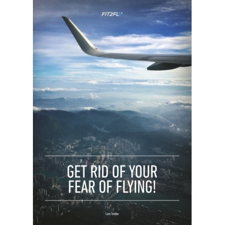 Get Rid of Your Fear of Flying
