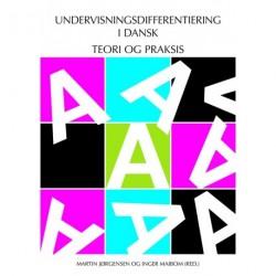 Undervisningsdifferentiering i Dansk - Teori og praksis