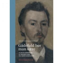 Gådefuld bør man være: Vilhelm Hammershøi og inspirationen fra Søren Kierkegaard