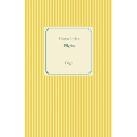 Pilgrim: Digte