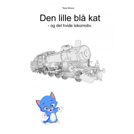 Den lille blå kat: og det hvide lokomotiv