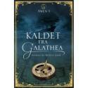 Kaldet fra Galathea: Awen 1