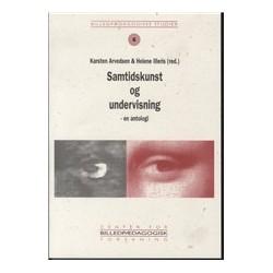 Samtidskunst og undervisning: en antologi