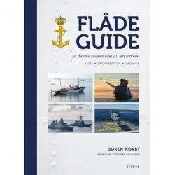 Flådeguide: Det danske søværn i det 21. århundrede.: Skibe, organisation og opgaver