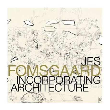 Jes Fomsgaard, Incorporating Architecture