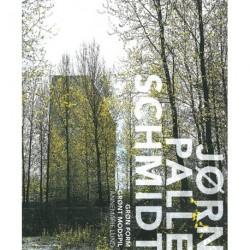 Grøn form - grønt modspil: En bog om landskabsarkitekten Jørn Palle Schmidt
