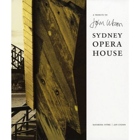 A Tribute to Jørn Utzon: Sidney Opera House