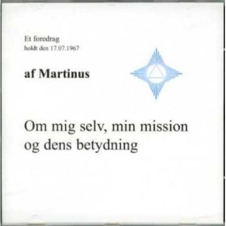 Om mig selv, min mission og dens betydning (CD 4): Lydforedrag på CD