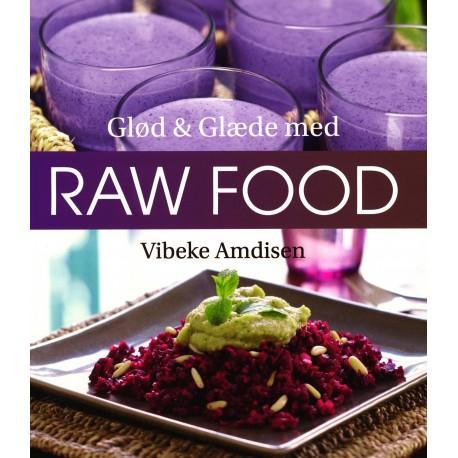Glød og Glæde med Raw Food