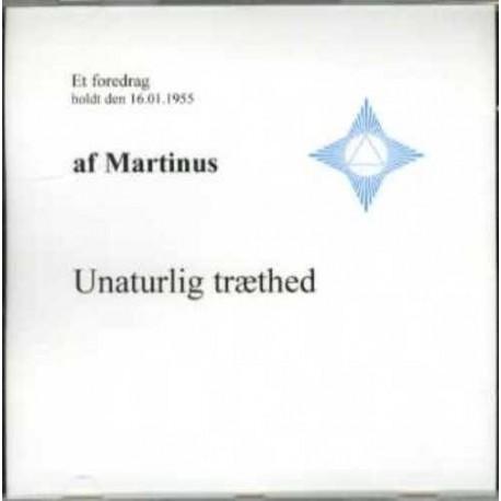 Unaturlig træthed (CD 5): Lydforedrag på CD