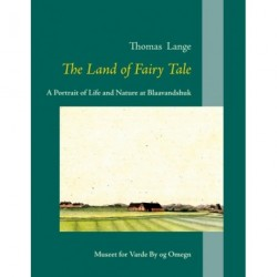 The Land of Fairy Tale: A Portrait of Life and Nature at Blaavandshuk