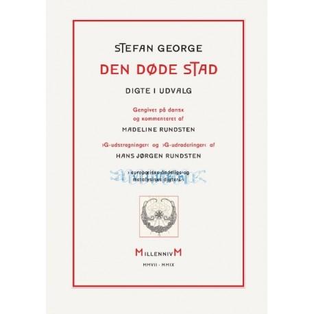 DEN DØDE STAD: Digte i udvalg. Gengivet på dansk og kommenteret af Madeline Rundsten