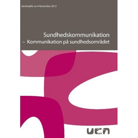 Sundhedskommunikation: Kommunikation på sundhedsområdet