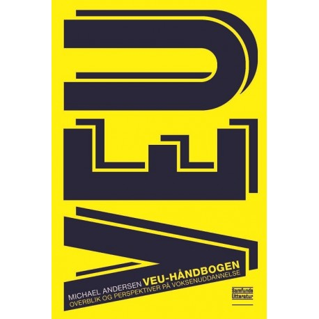 VEU-håndbogen: Overblik og perspektiver på voksenuddannelse