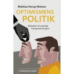 Optimismens politik: skabelsen af uværdigt trængende borgere