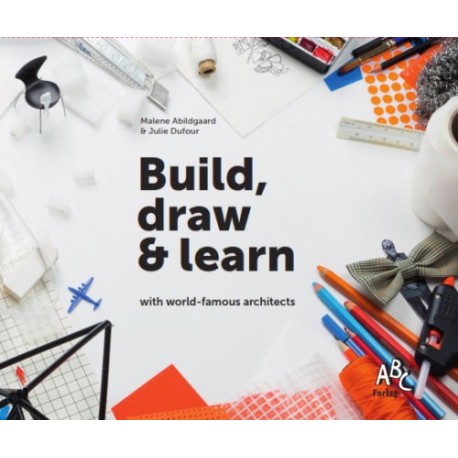 Build, draw and learn with world-famous architects