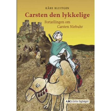 Carsten den lykkelige: Fortællingen om Carsten Niebuhr