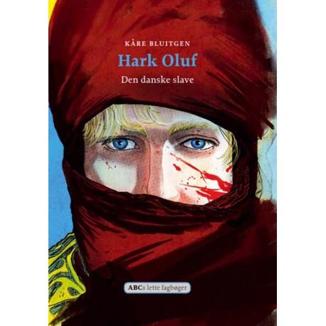 Hark Oluf: Den danske slave