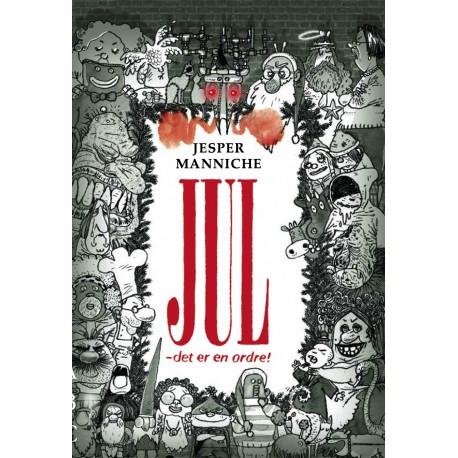 JUL - det er en ordre!: 4 møgirriterende julefortællinger i 31 kapitler
