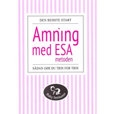 Amning med ESA-metoden: sådan gør du trin for trin