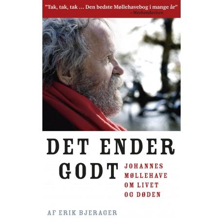 Det ender godt POCKET: Johannes Møllehave om livet og døden