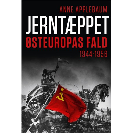 Jerntæppet: Østeuropas fald 1944-1956