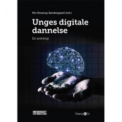 Unges digitale dannelse: en antologi
