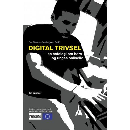 Digital trivsel: en antologi om børn og unges onlineliv