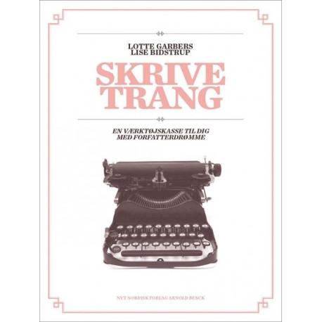 Skrivetrang: En værktøjskasse til dig med forfatterdrømme