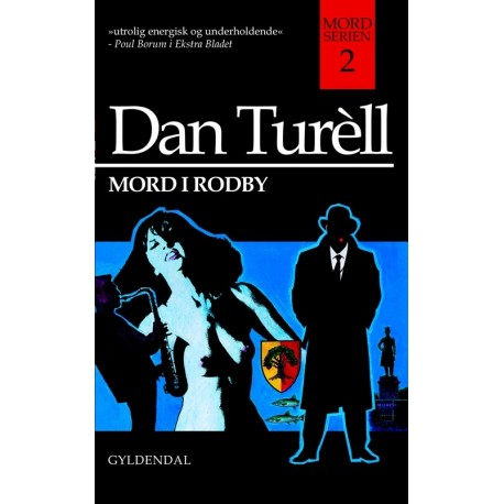 Mord i Rodby: kriminalroman