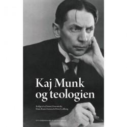 Kaj Munk og teologien