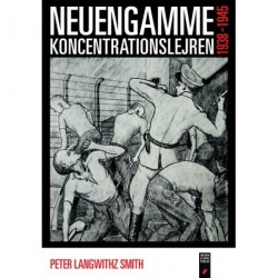 Neuengamme: koncentrationslejren - 1938-1945