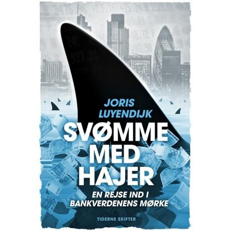 Svømme med hajer: En rejse ind i bankverdenens mørke