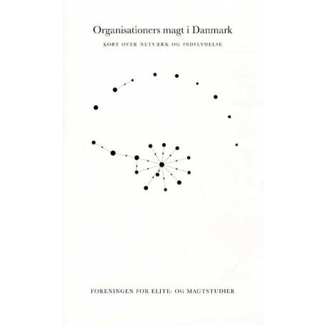 Organisationernes magt i Danmark: Kort over netværk og indflydelse