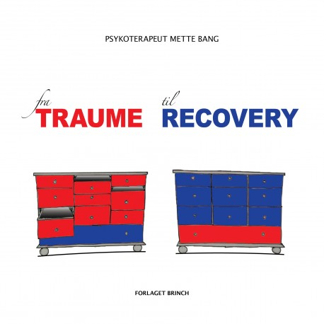 fra TRAUME til RECOVERY