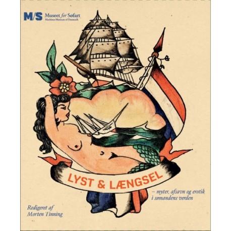 Lyst og længsel: myter, afsavn og erotik i sømandens verden