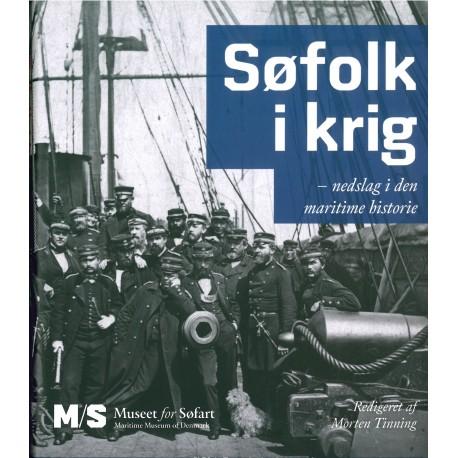 Søfolk i krig: nedslag i den maritime historie