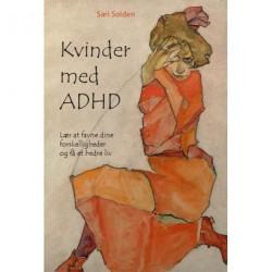 Kvinder med ADHD: Lær at favne dine forskelligheder og få et bedre liv