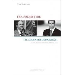 Fra folkestyre til markedsdemokrati: dansk demokratihistorie efter 1973