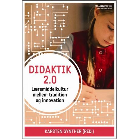 Didaktik 2.0: Læremiddelkultur mellem tradition og innovation
